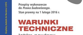 Nowe warunki techniczne: AKTUALNY TEKST ROZPORZĄDZENIA w PDF